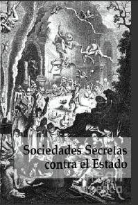 Sociedades secretas Contra el Estado